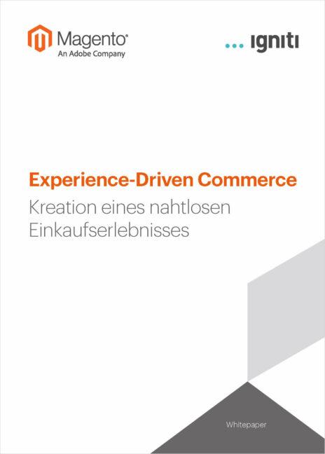 Whitepaper Experience Driven Commerce Magento | igniti